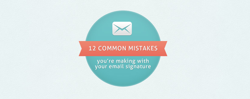 12 common mistakes email signature