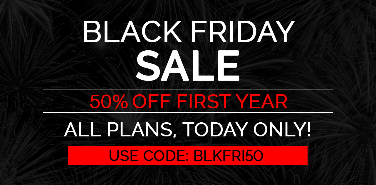 Save 50% off today only with our black friday sale