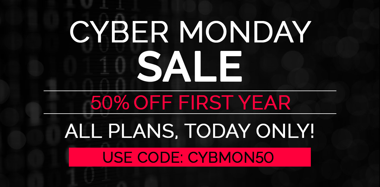 Save 50% off today only with our cyber monday sale