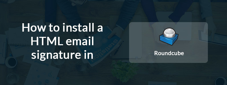 How to setup an email signature in Roundcube
