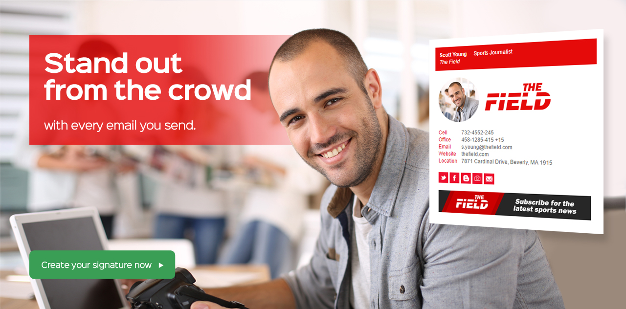 Stand out from the crowd with every email you send