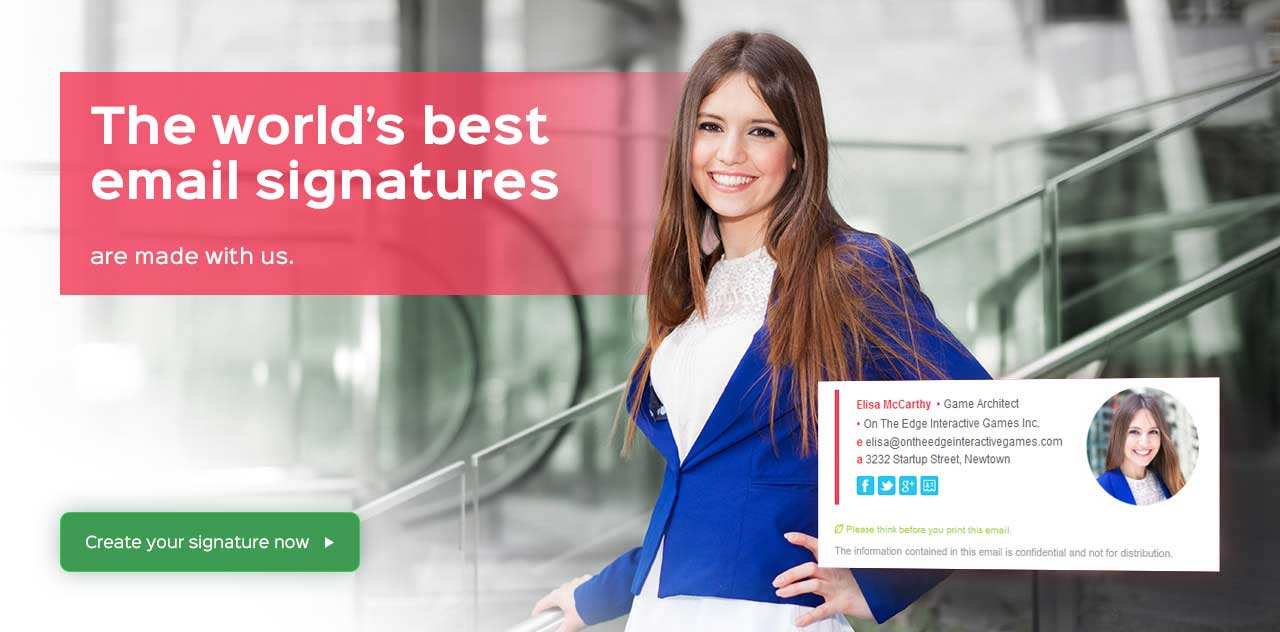 The world's best email signatures are made with us