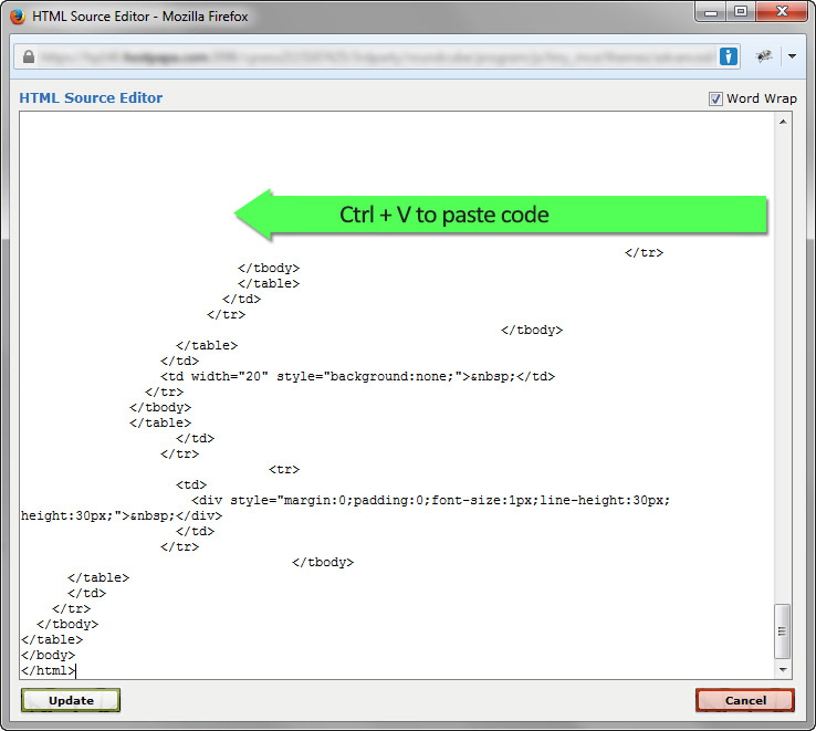 Step Seven - Paste code into HTML Source Editor using CTRL + V.