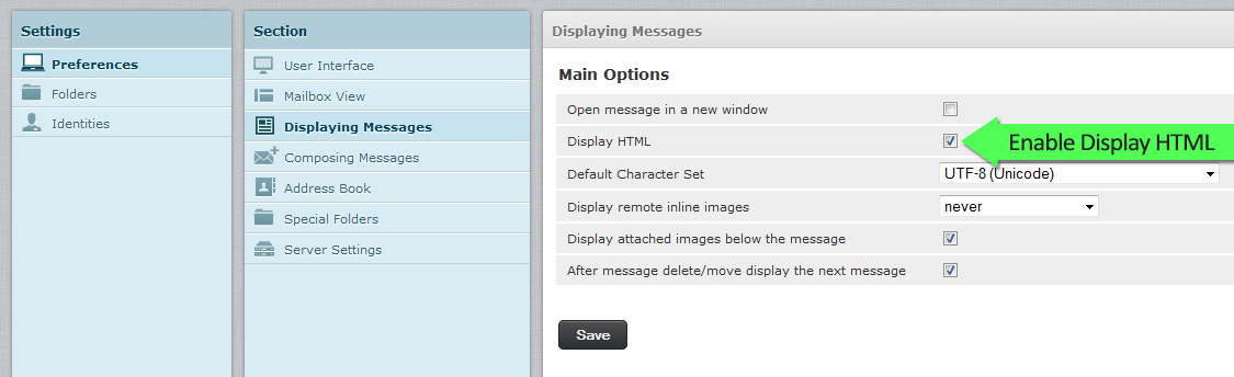 Step Nine - Select Preferences from Settings, then Displaying Messages, and tick the Display HTML checkbox