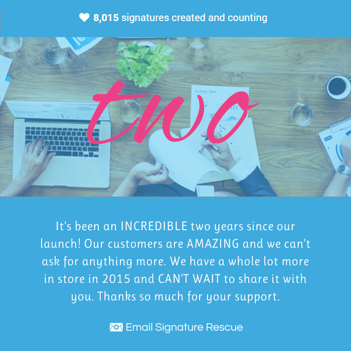 email signature rescue turns two anniversary